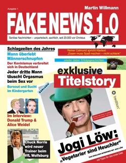 Fake News 1.0 von Willmann,  Martin