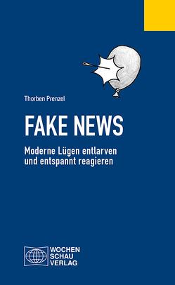 Fake News von Prenzel,  Thorben