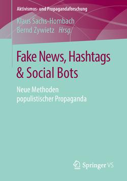 Fake News, Hashtags & Social Bots von Sachs-Hombach,  Klaus, Zywietz,  Bernd