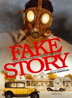 Fake Story von Galandon,  Laurent, Pendanx,  Jean-Denis