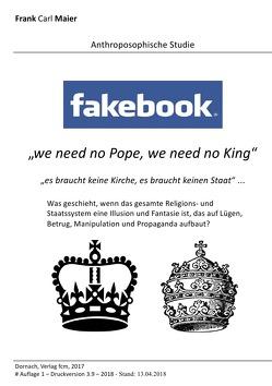 Fakebook – we need no pope, we need no king von d'Bael,  Raphael, Maier,  Frank Carl