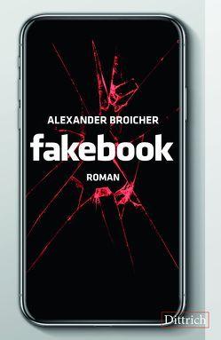 Fakebook von Broicher,  Alexander