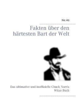 Fakten über den härtesten Bart der Welt von Ati,  Nic
