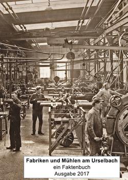 Faktenbuch Oberursel / Fabriken und Mühlen am Urselbach von Schmidt,  Hermann