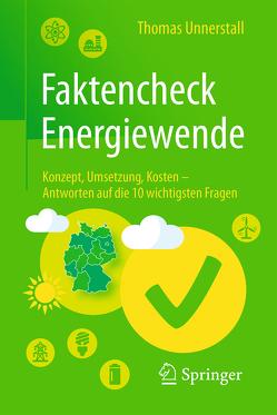 Faktencheck Energiewende von Unnerstall,  Thomas