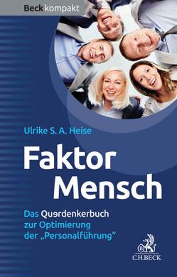 Faktor Mensch von Heise,  Ulrike A.S.
