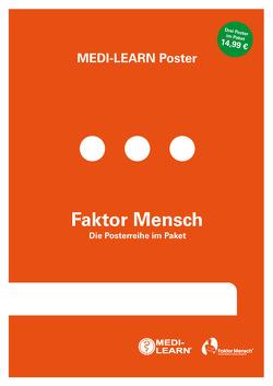 Faktor Mensch – Die Posterreihe im Paket (3 Poster) von Marx,  Daniel, MEDI-LEARN Verlag GbR