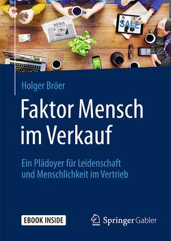 Faktor Mensch im Verkauf von Bröer,  Holger