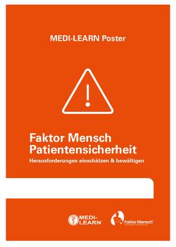 Faktor Mensch Patientensicherheit – Herausforderungen einschätzen & bewältigen von Marx,  Daniel, MEDI-LEARN Verlag GbR