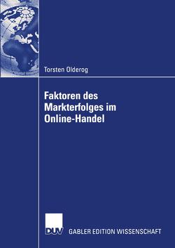 Faktoren des Markterfolges im Online-Handel von Olderog,  Torsten