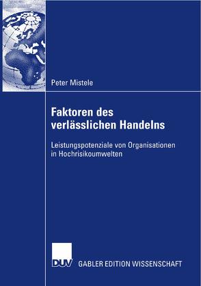 Faktoren des verlässlichen Handelns von Mistele,  Peter, Pawlowsky,  Prof. Dr. Peter