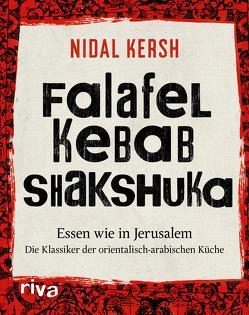 Falafel, Kebab, Shakshuka von Kersh,  Nidal