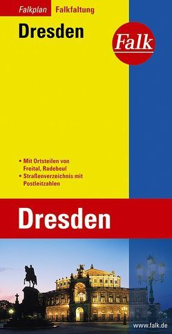 Falk Stadtplan Falkfaltung Dresden mit Ortsteilen von Freital, Radebeul 1:23 000