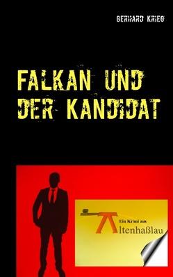 Falkan und der Kandidat von Krieg,  Gerhard