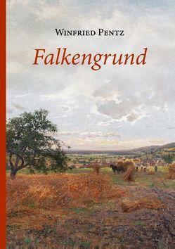 Falkengrund von Pentz,  Winfried