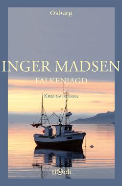 Falkenjagd von Madsen,  Inger, Vesper,  Kirsten
