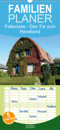 Falkensee – Das Tor zum Havelland – Familienplaner hoch (Wandkalender 2020 , 21 cm x 45 cm, hoch) von Hoffmann,  Björn