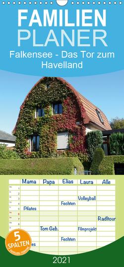Falkensee – Das Tor zum Havelland – Familienplaner hoch (Wandkalender 2021 , 21 cm x 45 cm, hoch) von Hoffmann,  Björn