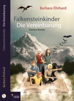 Falkensteinkinder – Die Vereinbarung von Ehrhard,  Barbara
