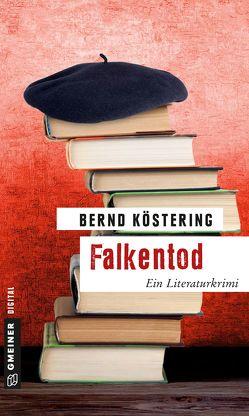 Falkentod von Köstering,  Bernd