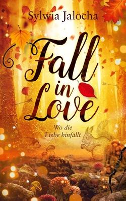 Fall in Love von Jalocha,  Sylwia