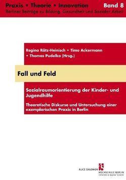Fall und Feld von Ackermann,  Timo, Pudelko,  Thomas, Rätz-Heinisch,  Regina