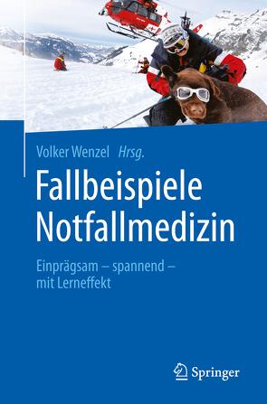 Fallbeispiele Notfallmedizin von Wenzel,  Volker