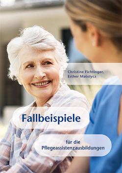 Fallbeispiele von Fichtinger,  Christine, Matolycz,  Esther