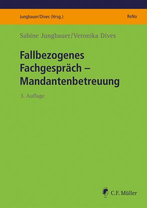 Fallbezogenes Fachgespräch von Dives,  Veronika, Jungbauer,  Sabine