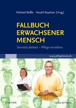 Fallbuch Erwachsener Mensch von Boßle,  Michael, Rzychon,  Harald