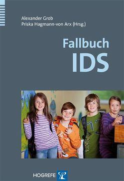 Fallbuch IDS von Grob,  Alexander, Hagmann-von Arx,  Priska