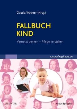 Fallbuch Kind von Wächter,  Claudia