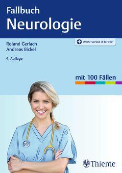 Fallbuch Neurologie von Bickel,  Andreas, Gerlach,  Roland