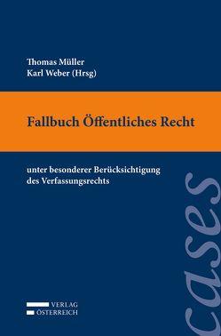 Casebook Öffentliches Recht von Mueller,  Thomas, Weber,  Karl