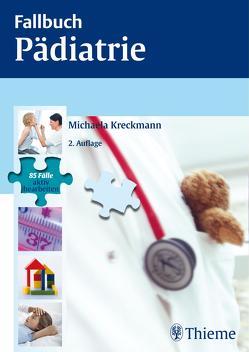 Fallbuch Pädiatrie von Kreckmann,  Michaela