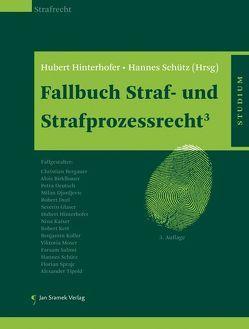 Fallbuch Straf- und Strafprozessrecht³ von Hinterhofer,  Hubert, Schütz,  Hannes
