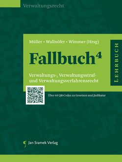 Fallbuch⁴ von Mueller,  Thomas, Wallnöfer,  Klaus, Wimmer,  Andreas W.