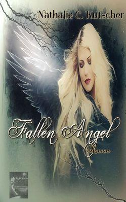 Fallen Angel von Kutscher,  Nathalie C.