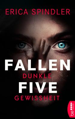 Fallen Five – Dunkle Gewissheit von Fricke,  Kerstin, Spindler,  Erica