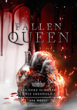 Fallen Queen von Woods,  Ana