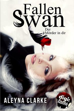 Fallen Swan von Clarke,  Aleyna