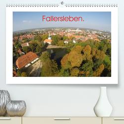 Fallersleben. (Premium, hochwertiger DIN A2 Wandkalender 2020, Kunstdruck in Hochglanz) von L. Heinrich,  Jens