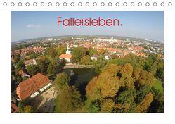 Fallersleben. (Tischkalender 2019 DIN A5 quer) von L. Heinrich,  Jens