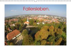 Fallersleben. (Wandkalender 2019 DIN A3 quer) von L. Heinrich,  Jens