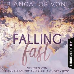 Falling Fast von Horeyseck,  Julian, Iosivoni,  Bianca, Schepmann,  Hannah