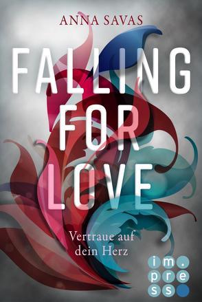 Falling for Love. Vertraue auf dein Herz von Savas,  Anna