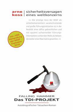 Falling Hammer – Das TDI-Projekt von Koss,  Arne