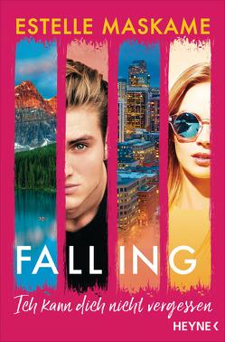 Falling – Ich kann dich nicht vergessen von Maskame,  Estelle, Röser,  Cornelia