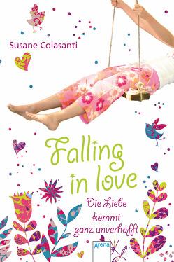 Falling in love von Abedi,  Barbara, Abedi,  Isabel, Colasanti,  Susane