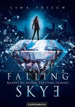 Falling Skye (Bd. 1) von Frisch,  Lina